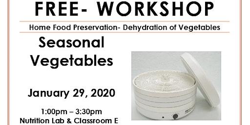 Food Preservation- Dehydration of Vegetables