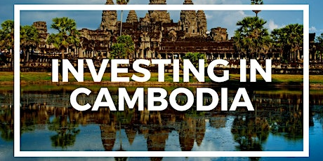 Invest in Cambodia... My review on my trip there tickets