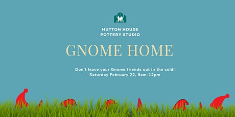 Make a Gnome Home tickets