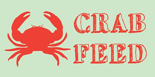Semi-Annual Crab Feed: March 2020