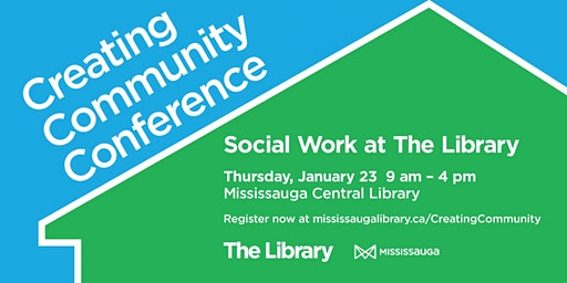Creating Community Conference - Social Work at The Library