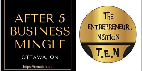 After 5 Business Mingle Ottawa tickets