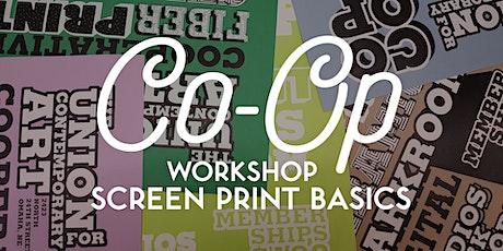 WORKSHOP: Screen Print Basics (2-Part) tickets
