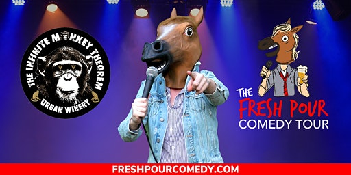 The Fresh Pour Comedy Tour at Infinite Monkey Theorem
