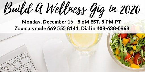 Build a Wellness Gig Watch Party
