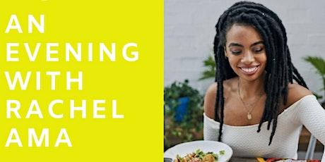 An Evening With Rachel Ama tickets