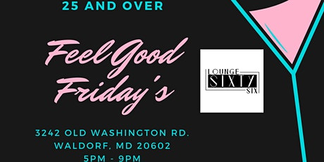 Feel Good Friday's tickets
