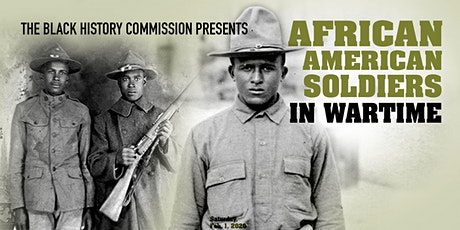 African American Soldiers in Wartime tickets