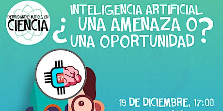 Inteligencia artificial: ¿una amenaza o una oportunidad? tickets