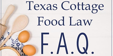 Texas Cottage Food Law Presentation by Kelley Masters tickets