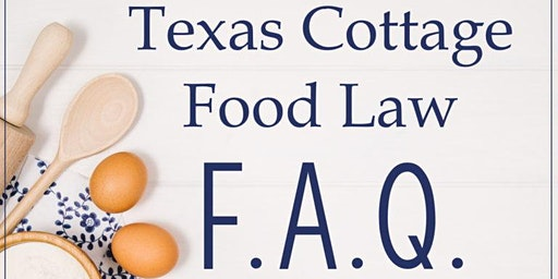 Texas Cottage Food Law Presentation by Kelley Masters