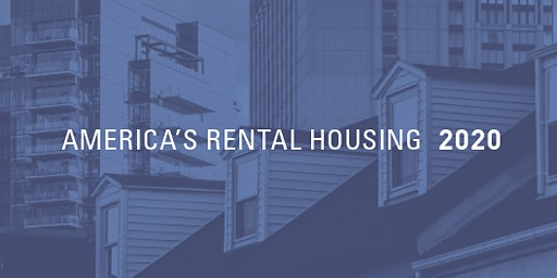 America's Rental Housing 2020 Report Release