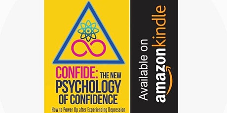 Book Launch for Confide: The New Psychology of Confidence 18th JANUARY 2020 tickets