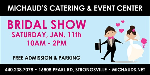 Michaud's Catering & Event Center - 2020 Bridal Show