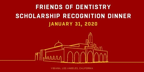 Friends of Dentistry Scholarship Recognition Dinner tickets
