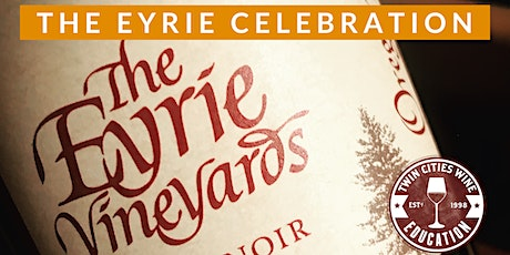 THE EYRIE VINEYARDS CELEBRATION 2020 tickets