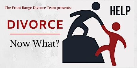 Divorce: Now What tickets