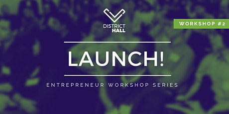 LAUNCH! Entrepreneur Series: Product Design, Learn Target Market, Research tickets