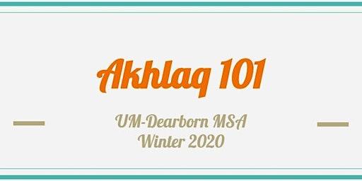 Akhlaq 101