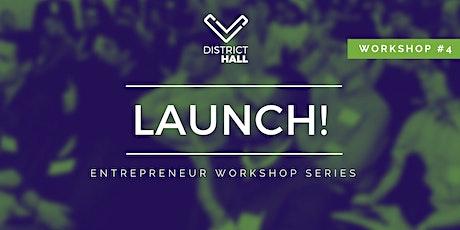 LAUNCH! Entrepreneur Series: Marketing, Branding & Go To Market Strategy tickets