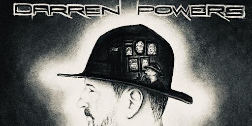 "DARREN POWERS ""false bravado"" album launch"
