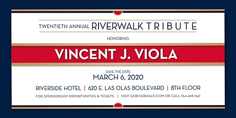 20th Annual Riverwalk Tribute Honoring Vincent J. Viola tickets