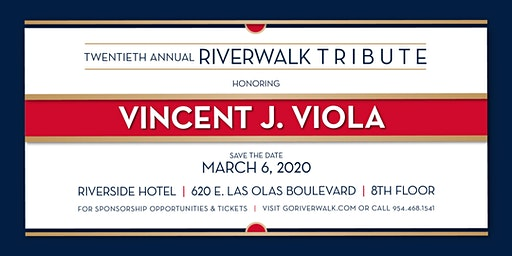 20th Annual Riverwalk Tribute Honoring Vincent J. Viola
