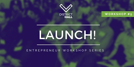 LAUNCH! Entrepreneur Series: Company Formation, Company Structure and Team tickets