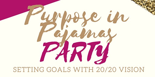 Purpose In Pajamas Party