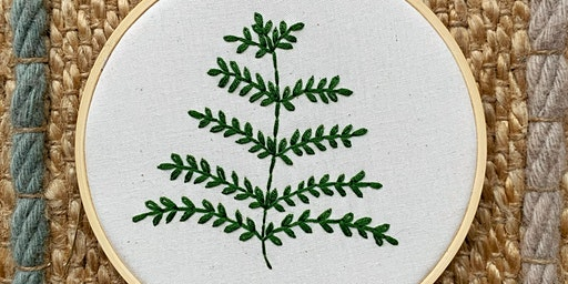 Beginners Botanical Embroidery Class