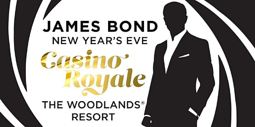 007 Casino Royale New Year's at The Woodlands Resort