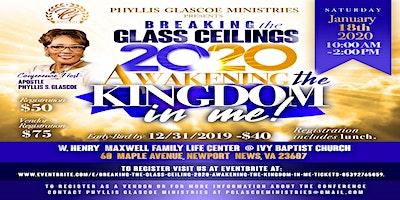 Breaking the Glass Ceilings 2020: Awakening the Kingdom in Me!