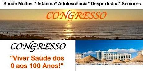 """CONGRESSO DuoLife: """"Viver Saúde dos 0 aos 100 Anos"""" bilhetes"""