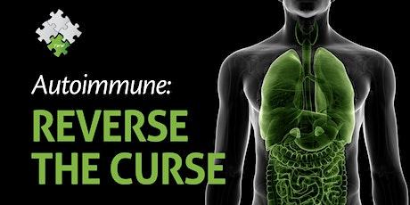 Autoimmune: Reverse The Curse tickets