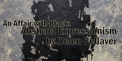 """""""An Affair with Black: Abstract Expressionism by Helen Bellaver,"""" Reception"""