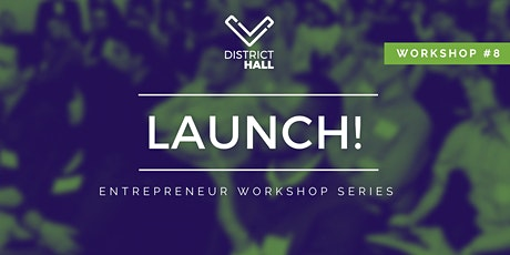 LAUNCH! Entrepreneur Series: Pitching & Storytelling tickets
