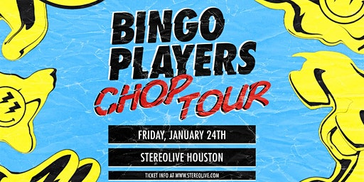 Bingo Players - Stereo Live Houston