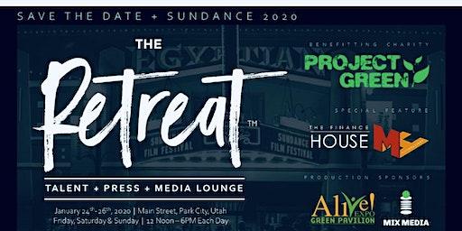 "Sundance  ""THE RETREAT""  Project Green 501c3"