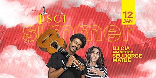 OSCI Sunsets w Seu Jorge, Matuê e DJ CIA