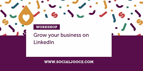 Grow your Business on LinkedIn Workshop  tickets