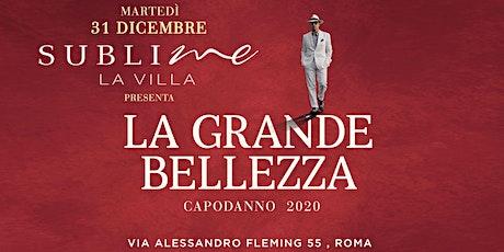 Capodanno Sublime La villa Roma 2020: Martedì 31 dicembre 2019 biglietti