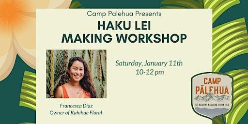 Haku Lei Making Workshop