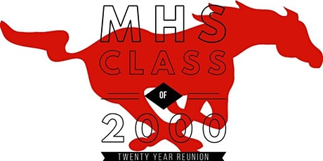 MHS Class of 2000 TWENTY Year Reunion tickets