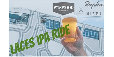 Wynwood Brewing x RAPHA Miami Present: Laces IPA Ride tickets