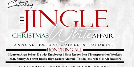 12.21.THE JINGLE ANNUAL  CHRISTMAS WHITE AFFAIR: HOLIDAY SOIREE & TOY DRIVE tickets