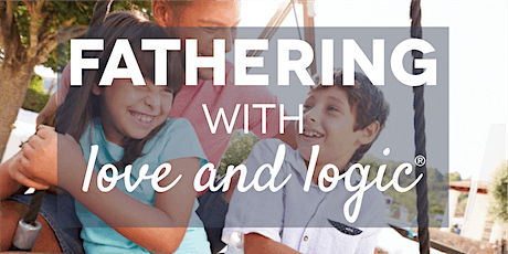 Fathering with Love and Logic®, Salt Lake County, Class #5138 tickets