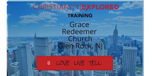 Christianity Explored Course Training -  Glen Rock, NJ