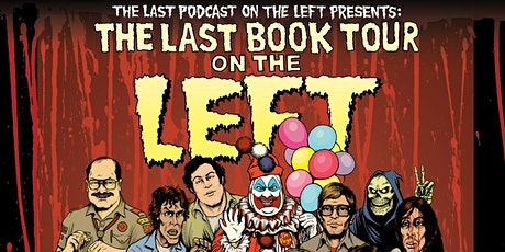 Last Podcast on the Left tickets