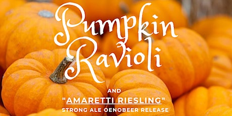 Pumpkin Ravioli and Amaretti Riesling Release tickets