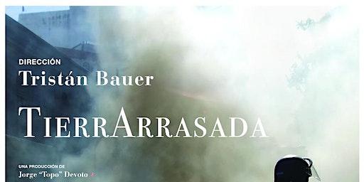 Tierra Arrasada de Tristán Bauer